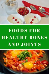 Foods for Healthy Bones and Joints