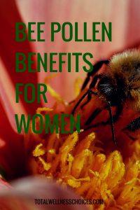 Bee Pollen Benefits for Women