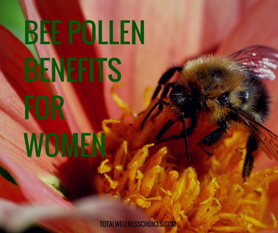 Bee Pollen Benefits for Women - 7 Reason You Need this