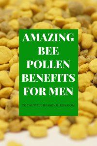 Bee Pollen Benefits for Men