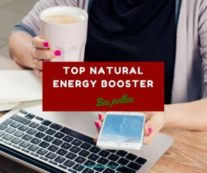 bee pollen - top natural energy booster