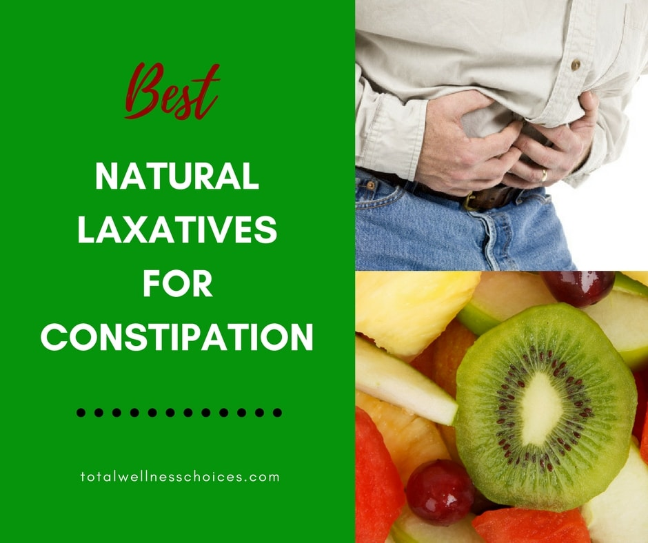 Best Natural Laxatives For Constipation To Help Bowel