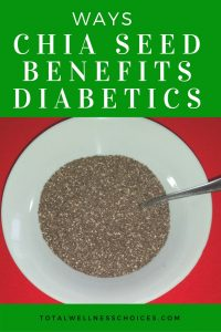 Chia Seed Benefits Diabetics