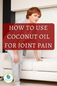 Coconut Oil for Joint Pain
