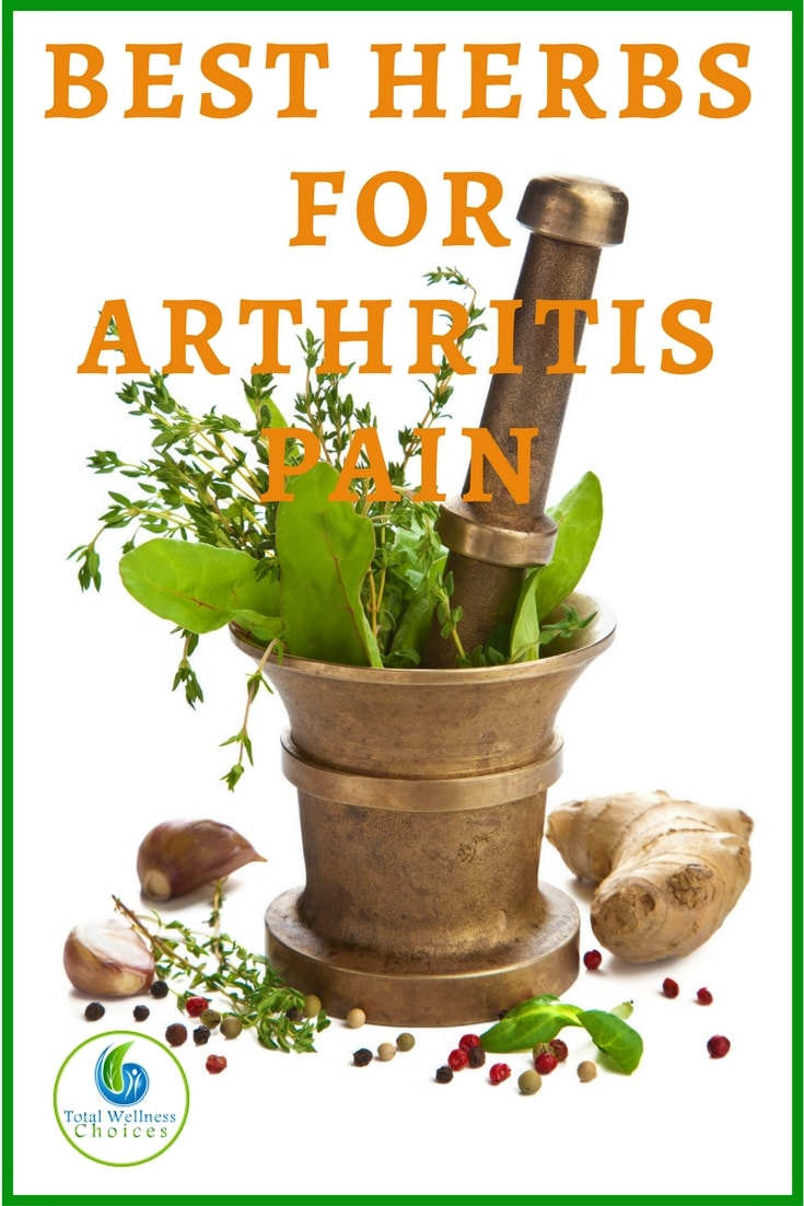 Discover the 7 Best Herbs for Arthritis Pain that can Help Reduce Joint Pain caused by Osteoarthritis and RA!