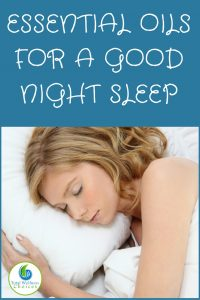essential oils for a good night sleep