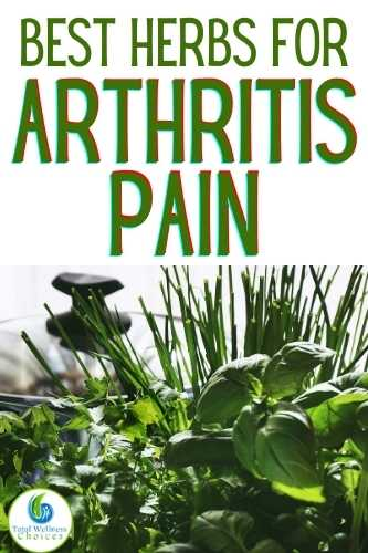 Herbs for arthritis and joint pain