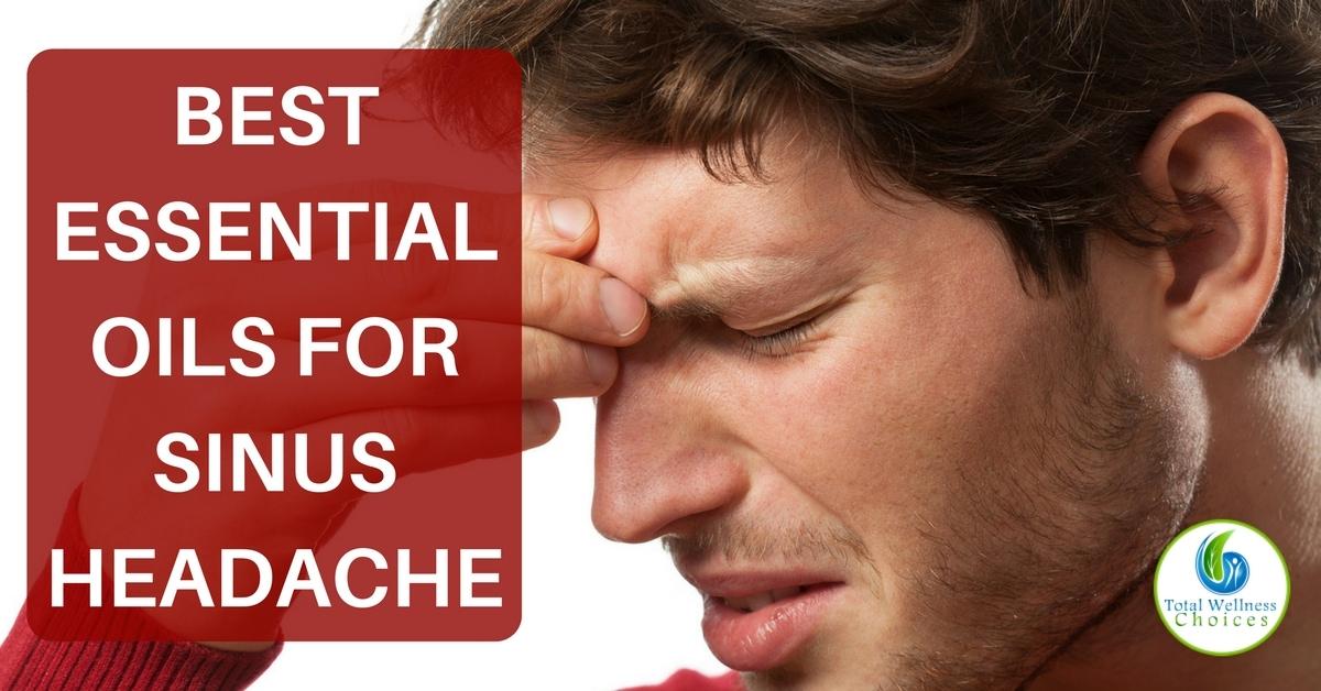 Best Natural Remedies For Sinus Headaches