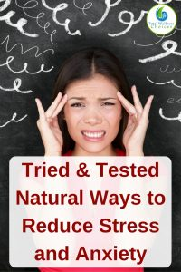 Effective Natural Ways to Reduce Stress and Anxiety