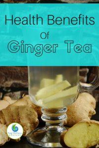 Health Benefits of Ginger Root Tea