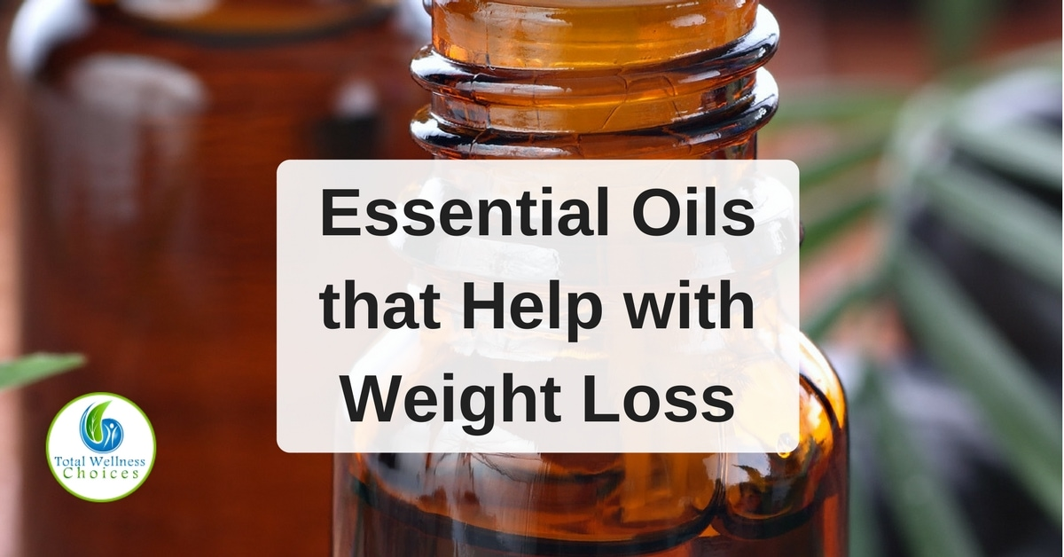 18 Best Essential Oils that Help with Weight Loss Revealed!