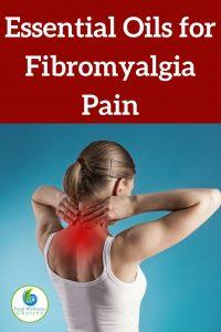 Best Essential Oils for Fibromyalgia Pain