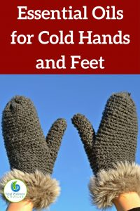 Essential Oils for Cold Hands and Feet