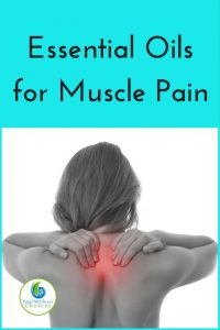 Essential Oils for Muscle Pain