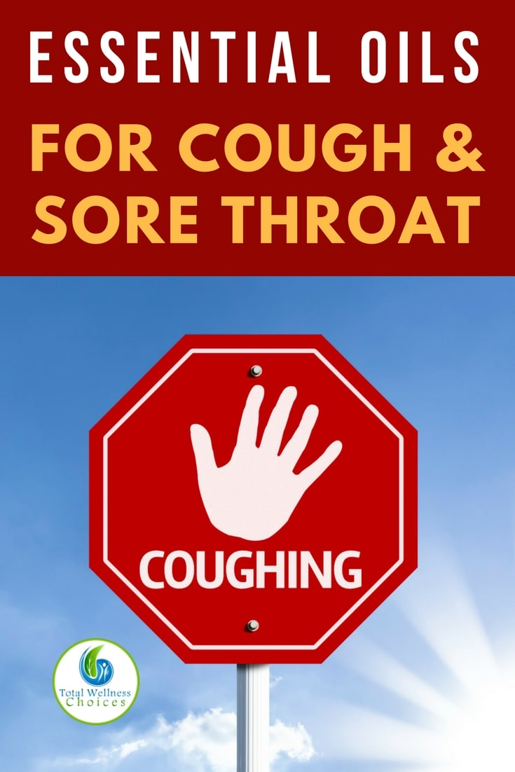 Discover the top 10 essential oils for cough and sore throat, how to use them and blend recipes! #coughremedies #essentialoils #sorethroatremedies