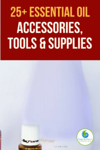 Essential Oil Accessories and Tools