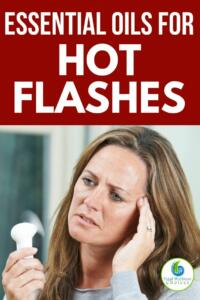 Essential oils for hot flashes and night sweats