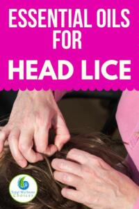 Woman looking for lice on her kid's hair with text essential oils for hair lice