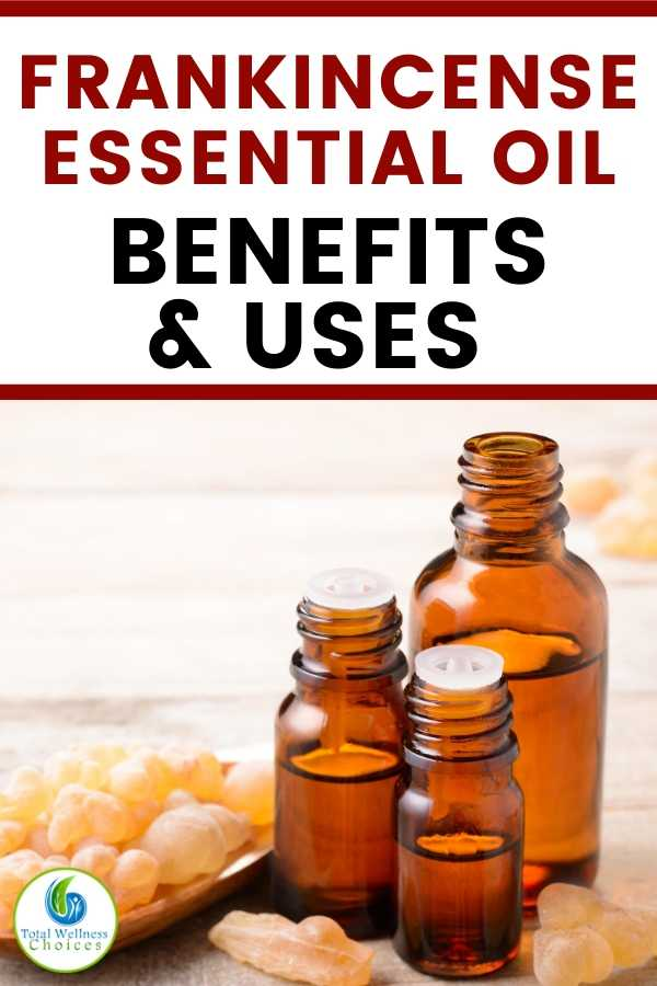 Frankincense essential oil benefits and uses