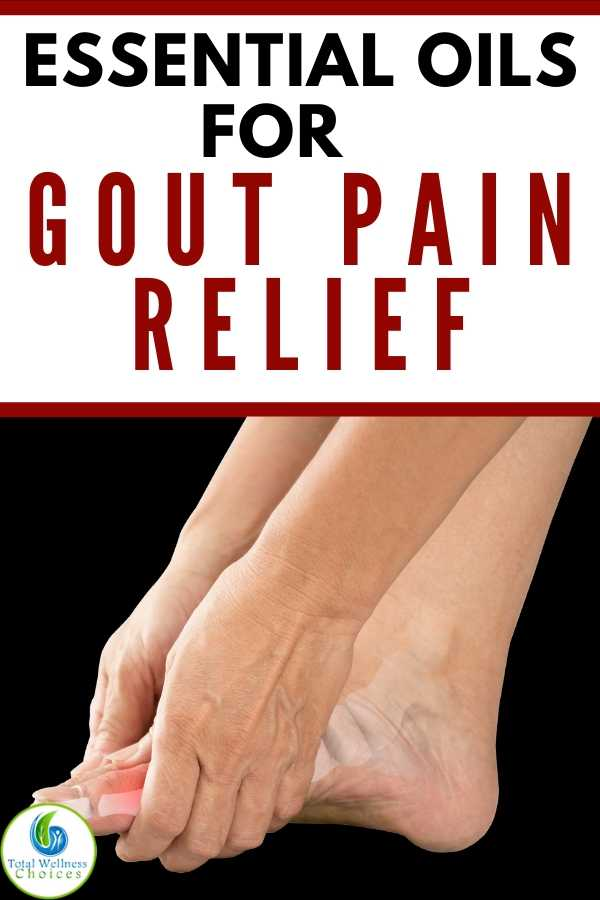 Best essential oils for gout pain relief