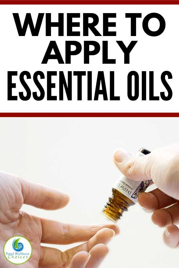 Where to apply essential oils topically